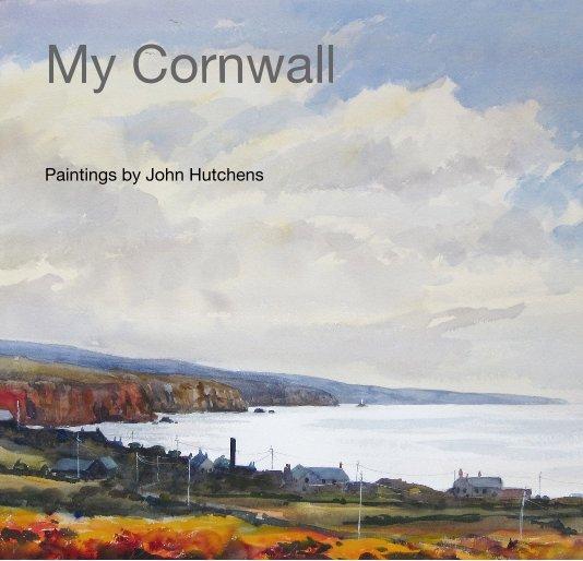 View My Cornwall by John Hutchens