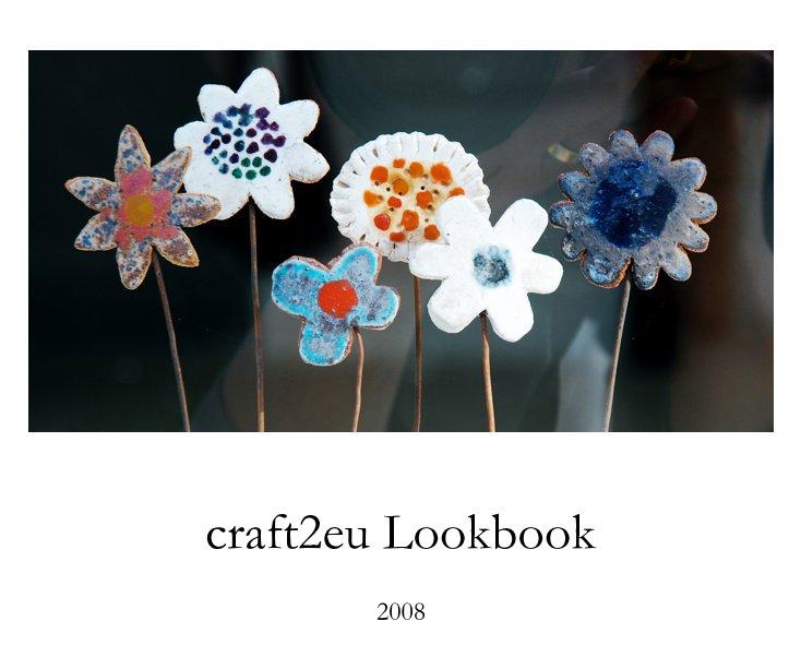craft2eu Lookbook 2008 nach Schnuppe von Gwinner anzeigen