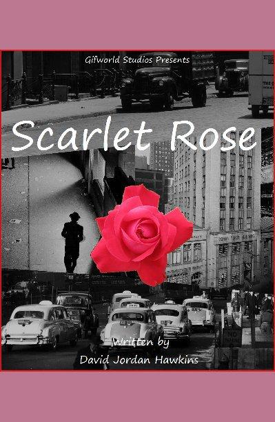 Bekijk Scarlet Rose op David Jordan Hawkins