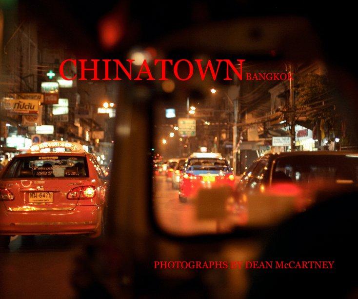 View CHINATOWN BANGKOK by DEAN McCARTNEY