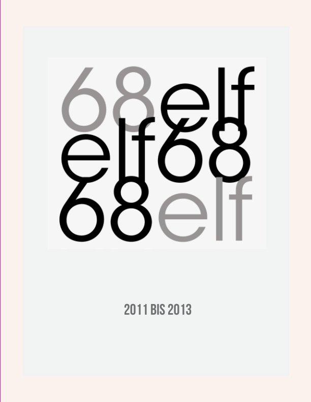 68elf, 2011 bis 2013 nach Norbert Goertz anzeigen