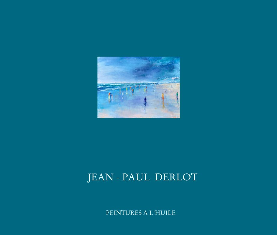 View JJEAN - PAUL  DERLOT by PEINTURES A L'HUILE