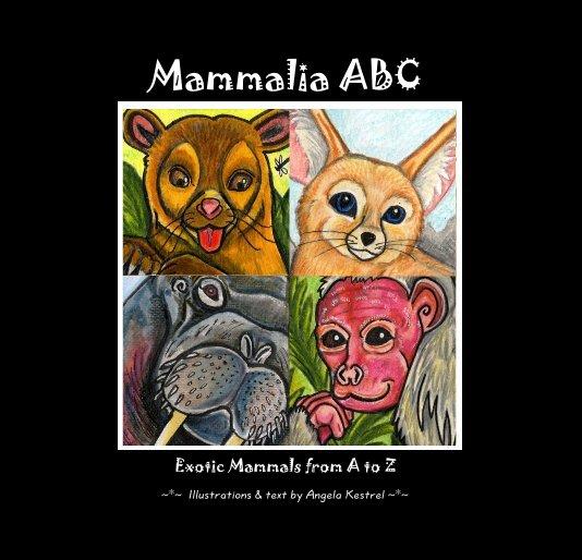 View Mammalia ABC by Angela Kestrel