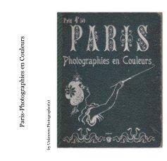 Paris-Photographies en Couleurs - Arts & Photography Books photo book