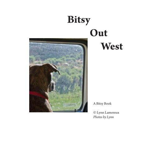 View Bitsy Tours the West by Lynn Lamoreux
