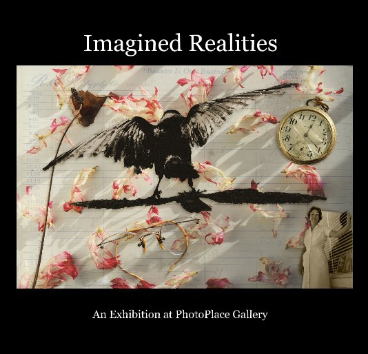 View Imagined Realities by An Exhibition at PhotoPlace Gallery