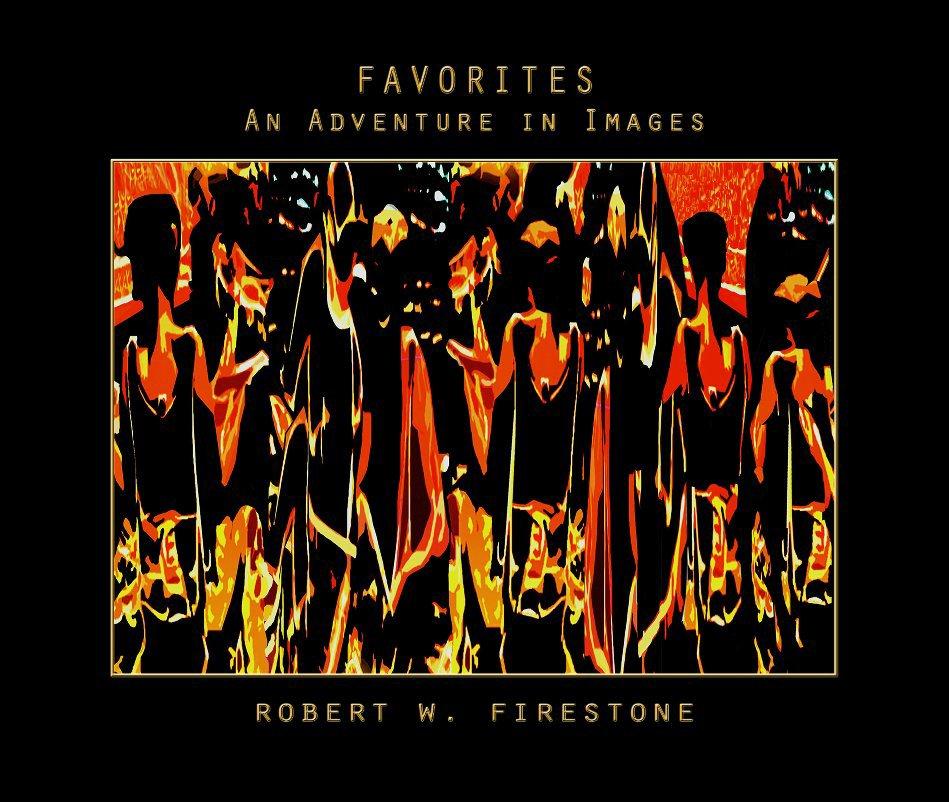 "View Favorites (hardback 13x11"") by Robert W. Firestone"