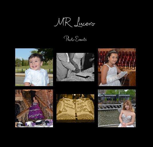 View MR Lucero by MARTHA LUCERO CASTANEDA RUIZ
