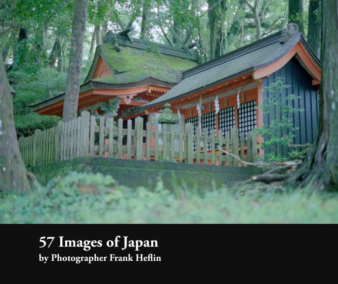View 57 Images of Japan by Frank Heflin