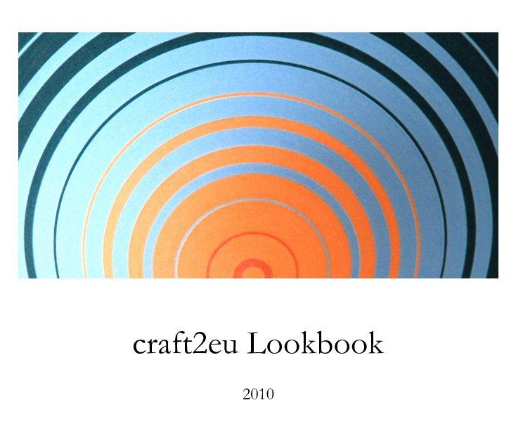 craft2eu Lookbook 2010 nach Schnuppe von Gwinner anzeigen