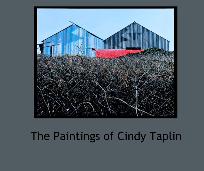 View The Paintings of Cindy Taplin by ctaplin