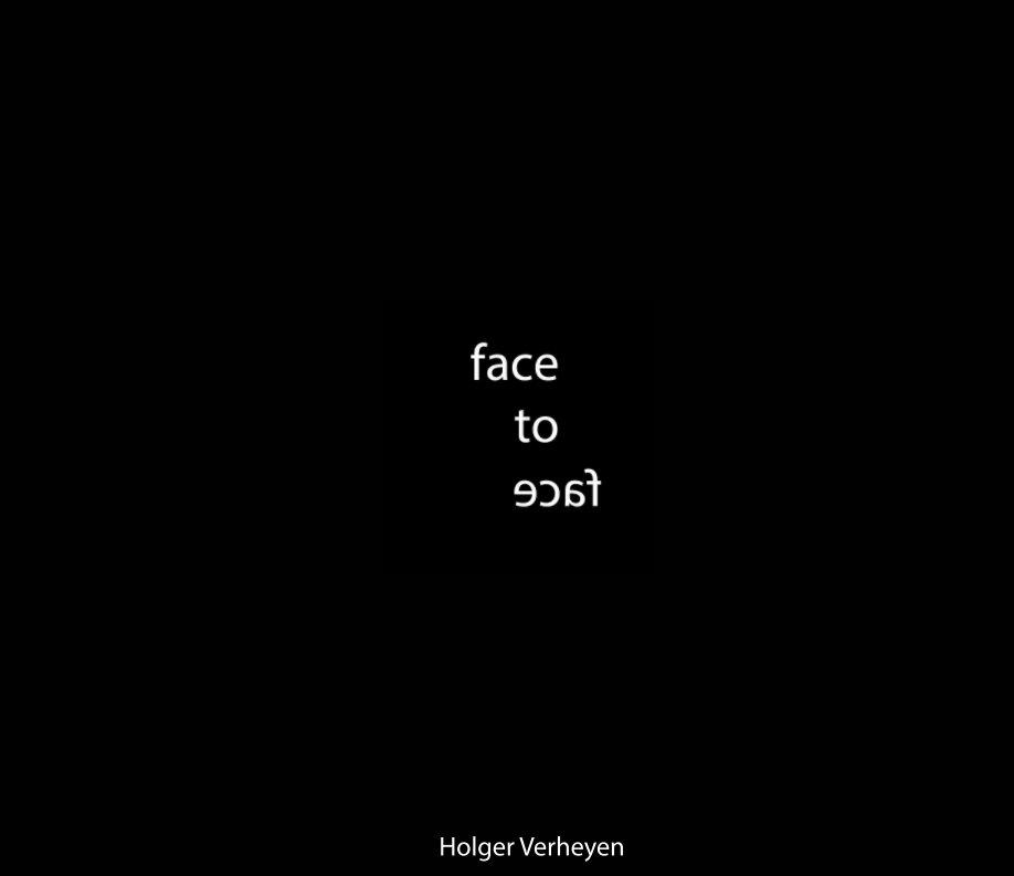 Face to Face nach Holger Verheyen anzeigen