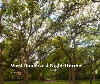 West Boulevard Night-Herons - Arts & Photography Books photo book