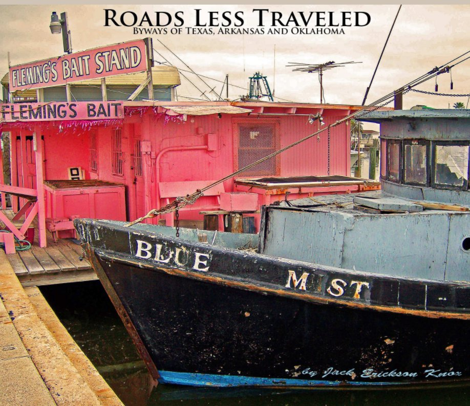 View Roads Less Traveled by Jack Erickson Knox