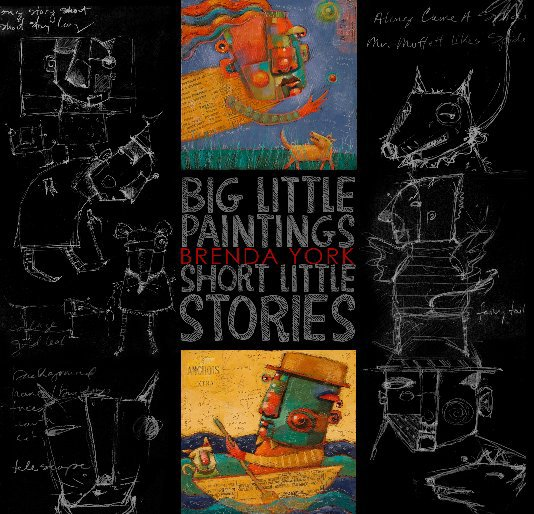 View Big Little Paintings | Short Little Stories by Brenda York