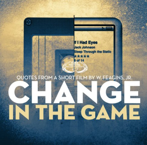 View Change In The Game by w. feagins, jr.