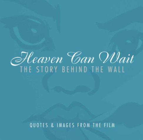 View Heaven Can Wait by w. feagins, jr.