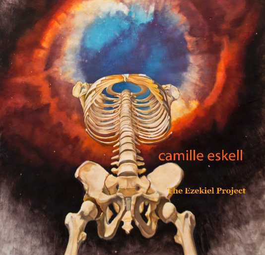 View The Ezekiel Project by Camille Eskell
