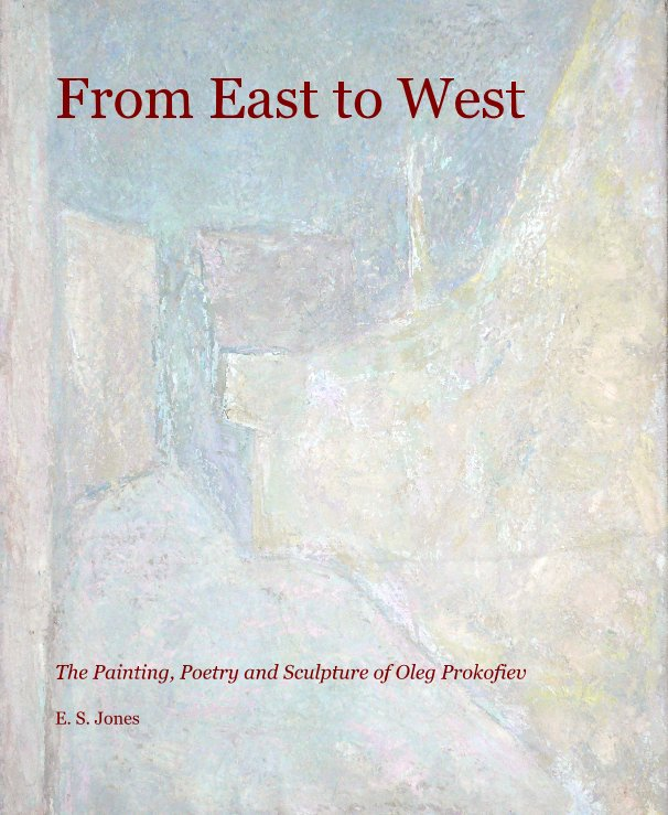 View From East to West by E. S. Jones