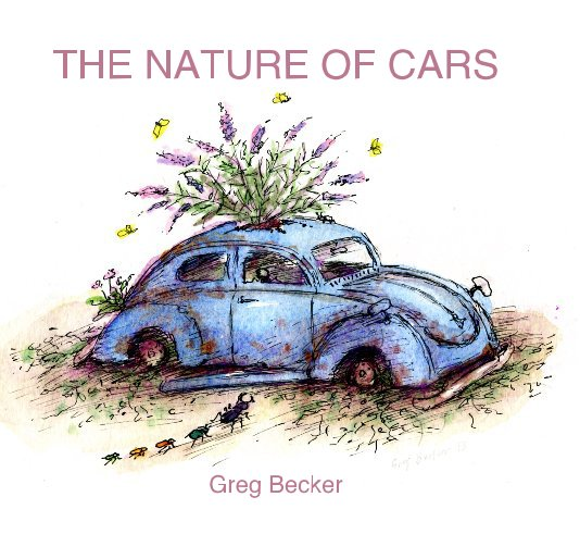 View THE NATURE OF CARS by Greg Becker
