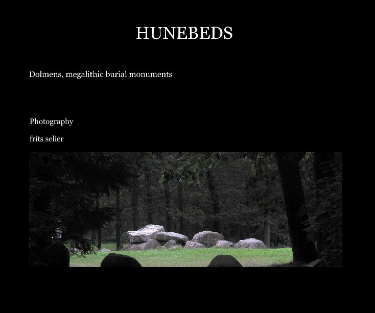 View HUNEBEDS by Photography frits selier