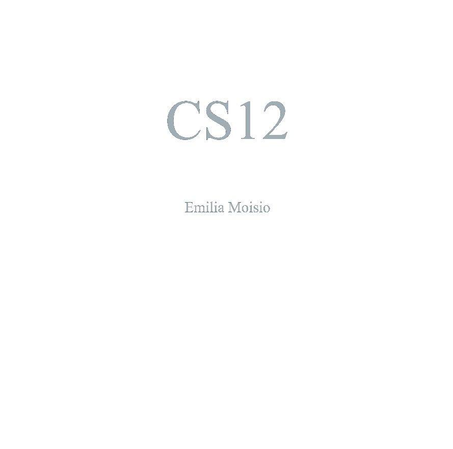View CS12 by Emilia Moisio