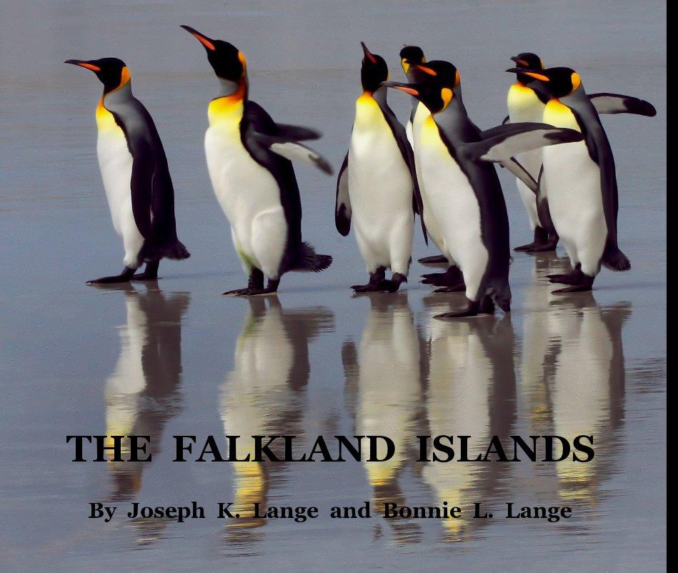 View THE FALKLAND ISLANDS by Joseph K. Lange and Bonnie L. Lange