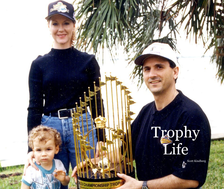 View Trophy Life by Scott Kindberg