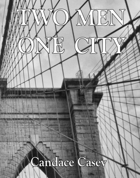 View Two Great Men One Great City by Candace Casey