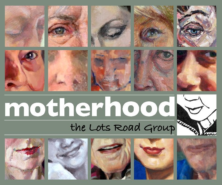 View motherhood by the Lots Road Group