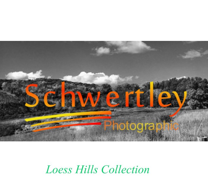 View Loess Hills Collection by L. Alan Schwertley