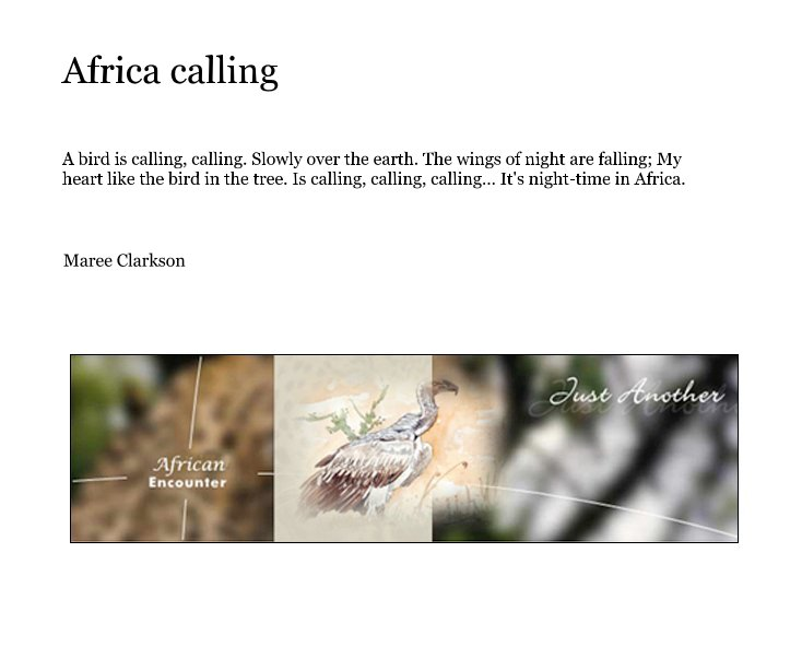 View Africa calling by Maree Clarkson