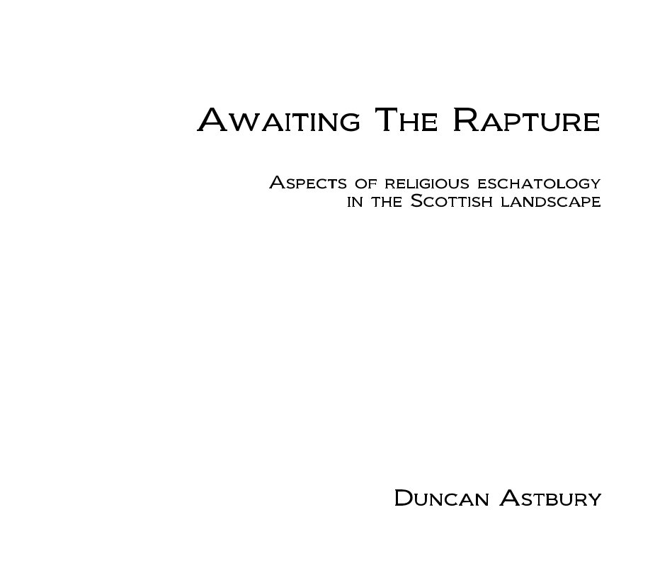 View Awaiting The Rapture by Duncan Astbury