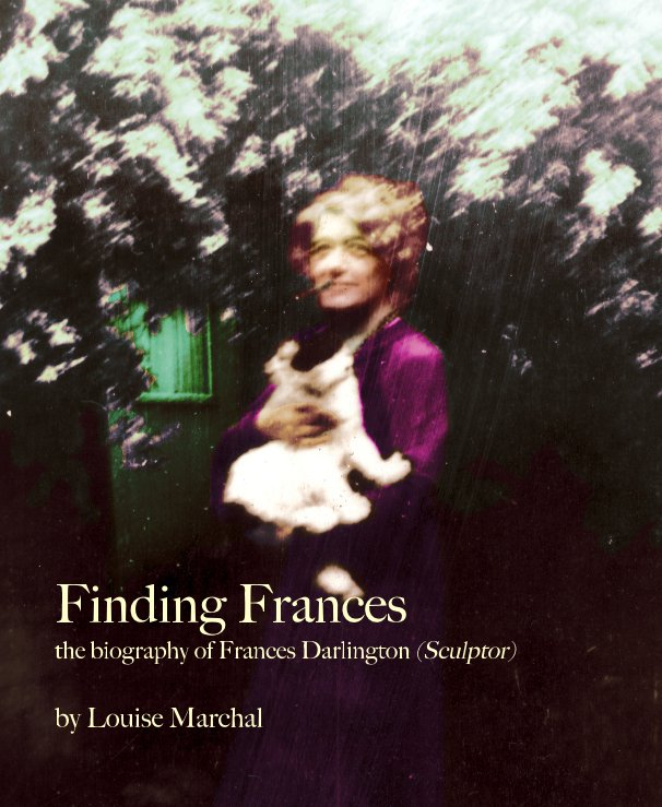 View Finding Frances (hardback deluxe edition) by Louise Marchal