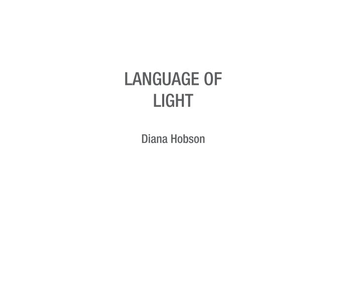 View LANGUAGE OF LIGHT by Diana Hobson