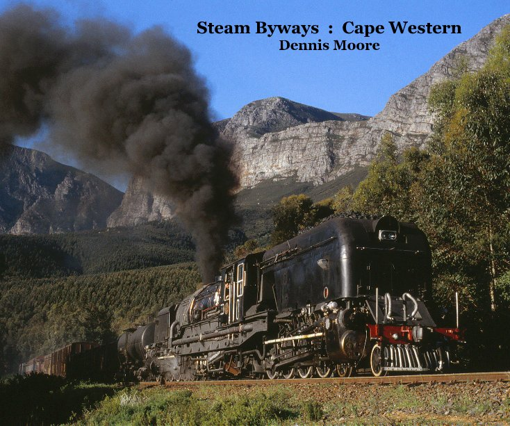 View Steam Byways : Cape Western [standard landscape format] by Dennis Moore