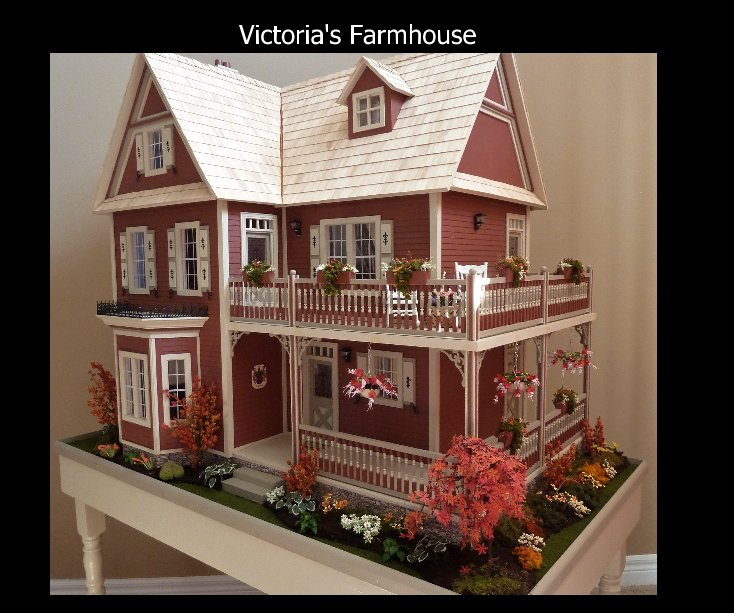 Victoria S Farmhouse By Dwight Marg Lawrence Blurb Books
