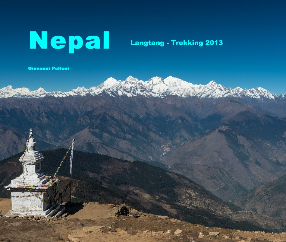 View Nepal by Giovanni Pelloni