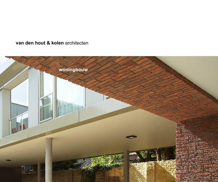 Bekijk woningbouw op van den hout & kolen architecten