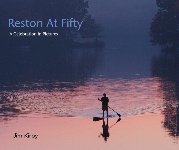 View Reston At Fifty by Jim Kirby