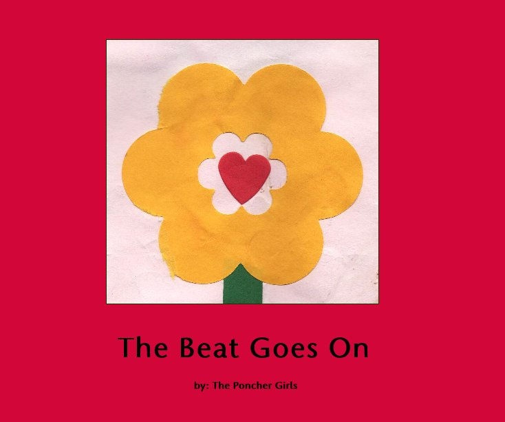 View The Beat Goes On by by: The Poncher Girls
