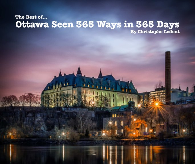 View Ottawa Seen 365 Ways in 365 Days by Christophe Ledent