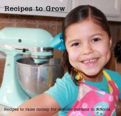 Recipes to Grow - Cookbooks & Recipe Books photo book