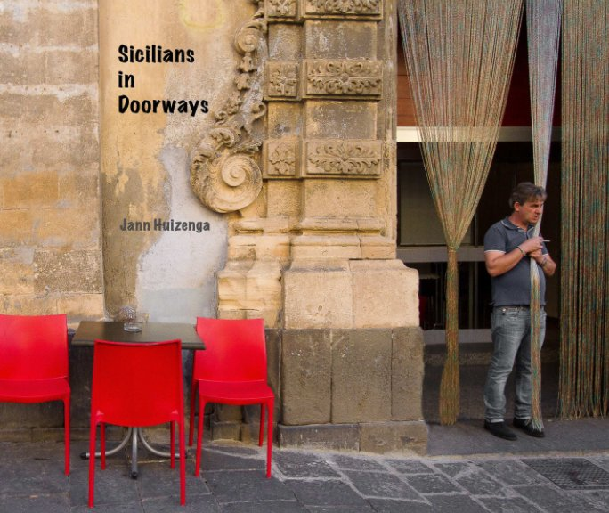 View Sicilians in Doorways by Jann Huizenga