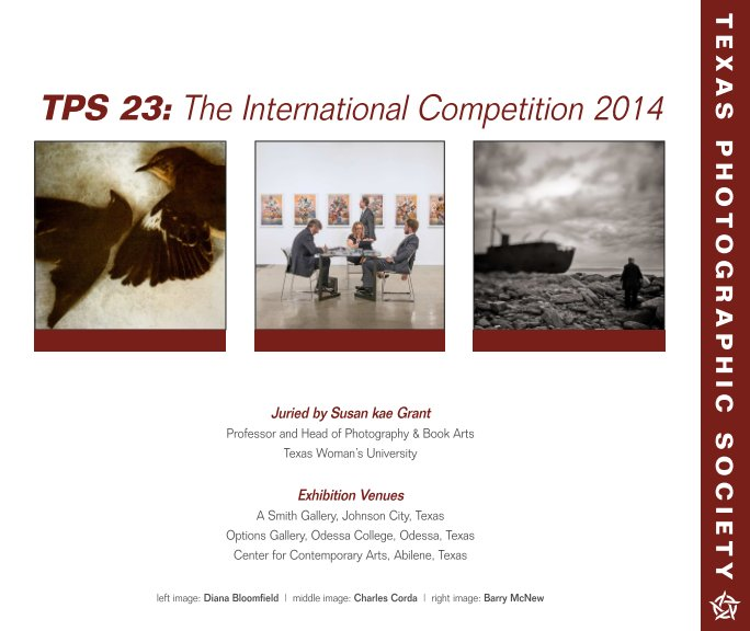 View TPS 23: The International Competition 2014 by Texas Photographic Society