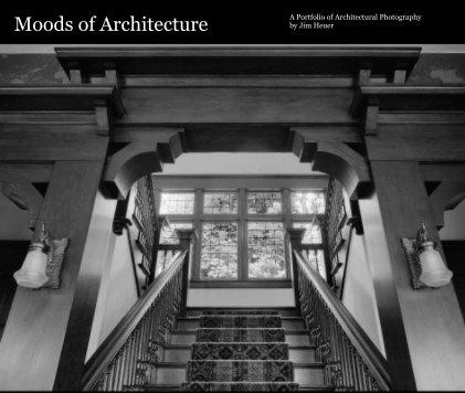 Moods of Architecture - Architecture photo book