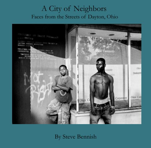 View A City of Neighbors by Steve Bennish