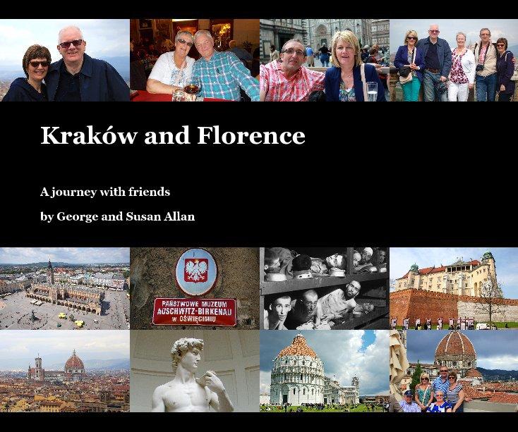 Ver Kraków and Florence por George and Susan Allan