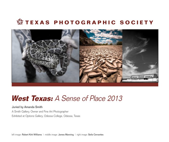 View West Texas: A Sense of Place by Texas Photographic Society