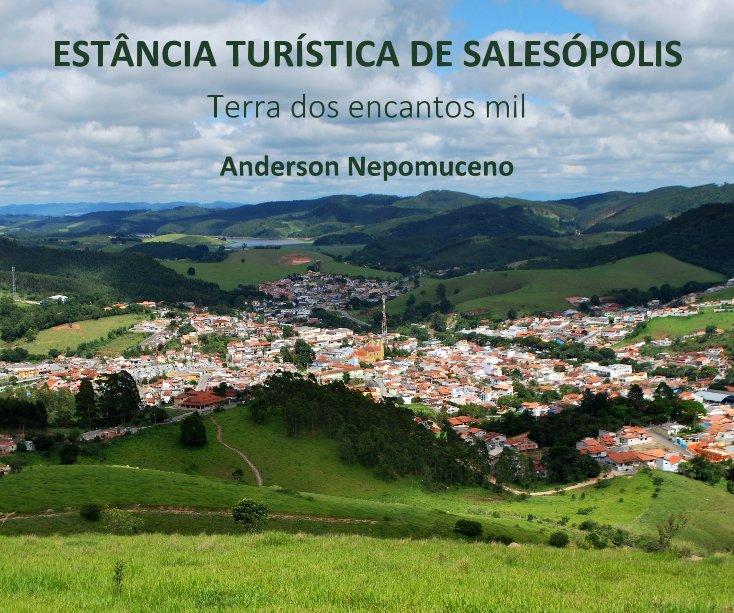 View ESTÂNCIA TURÍSTICA DE SALESÓPOLIS by Anderson Nepomuceno